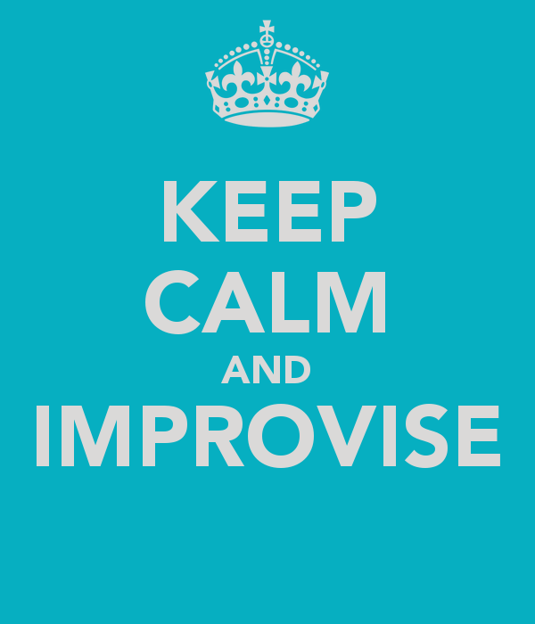 keep-calm-and-improvise-1