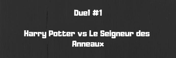 Duel #1 Harry Potter vs Le Seigneur des Anneaux