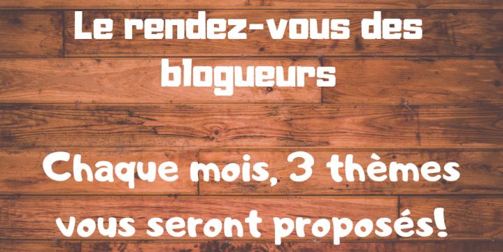 Le rendez-vous des blogueurs